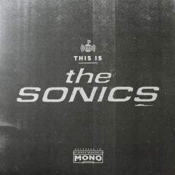 "SONICS ""This Is The Sonics"" LP."