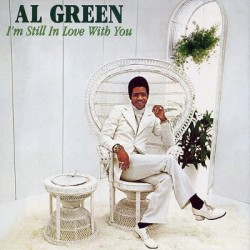 "AL GREEN ""I'M Still In Love With You"" LP."