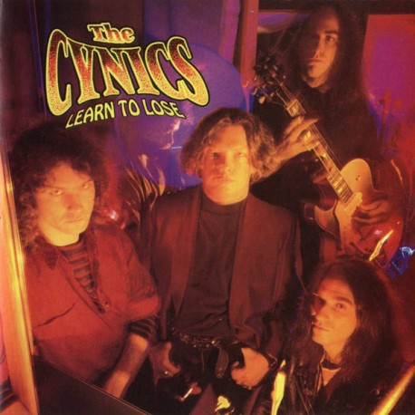 "CYNICS ""Learn To Lose"" LP."