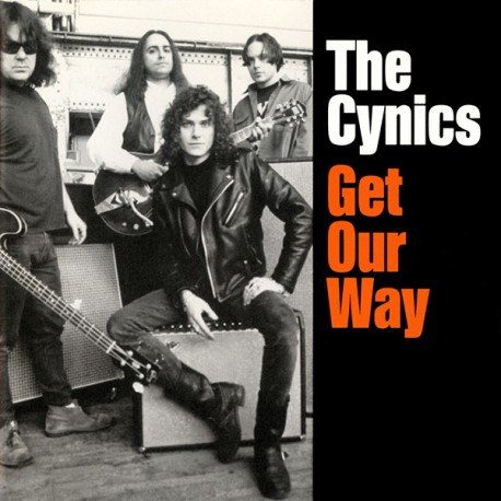 "CYNICS ""Get Our Way"" LP Color."
