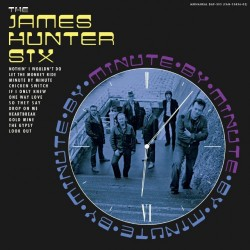 "JAMES HUNTER SIX ""Minute By Minute"" LP."
