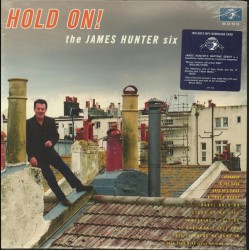 "JAMES HUNTER SIX ""Hold On!"" LP."