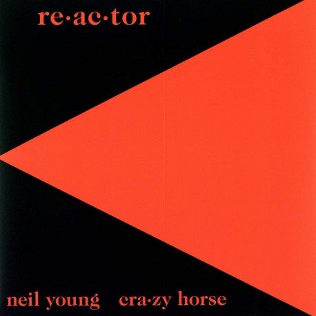 """NEIL YOUNG & CRAZY HORSE """"Re-Ac-Tor"""" LP."""