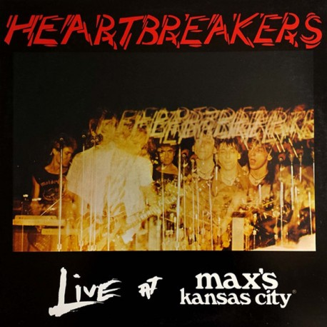 "HEARTBREAKERS ""Live At Max's Kansas City"" LP."