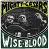 "MIGHTY CAESARS ""Wiseblood"" LP."