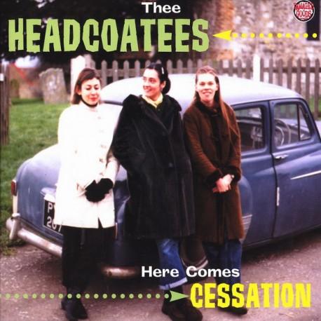 "HEADCOATEES ""Here Comes Cessation"" LP Color."