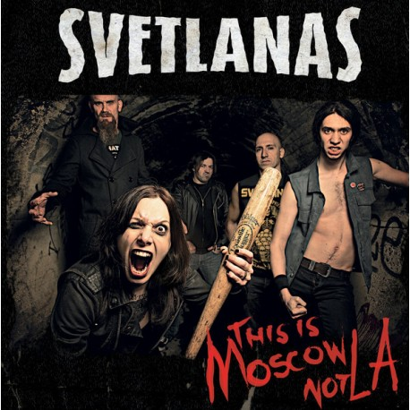 "SVETLANAS ""This Is Moscow Not L.A."" LP."