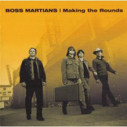 "BOSS MARTIANS ""Making The Rounds"" CD."