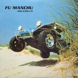 "FU MANCHU ""Daredevil"" LP Color."