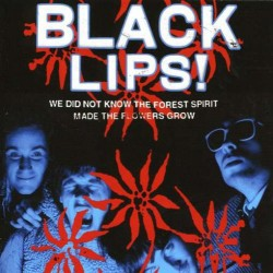 "BLACK LIPS ""We Did Not Know The Forest Spirit..."" LP."