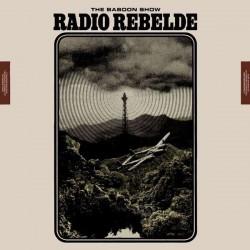 "BABOON SHOW ""Radio Rebelde"" LP Color."