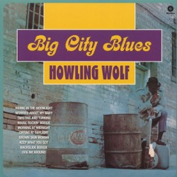 "HOWLING WOLF ""Big City Blues"" LP"
