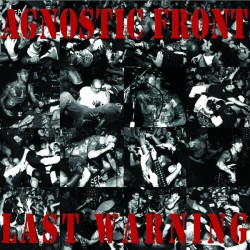 "AGNOSTIC FRONT ""Last Warning"" LP."