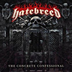 "HATEBREED ""The Concrete Confessional"" LP."