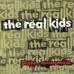 """REAL KIDS """"Shake... Outta Control"""" LP 180GR."""