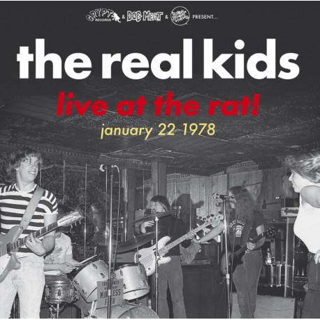 "REAL KIDS ""Live At The Rat!"" LP."