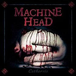 "MACHINE HEAD ""Catharsis"" 2LP 180GR."