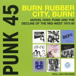 "VV.AA. ""Punk 45: Burn Rubber City, Burn!"" 2LPs."