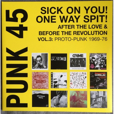 "VV.AA. ""Punk 45: Sick On You! One Way Spit!"" 2LPs."