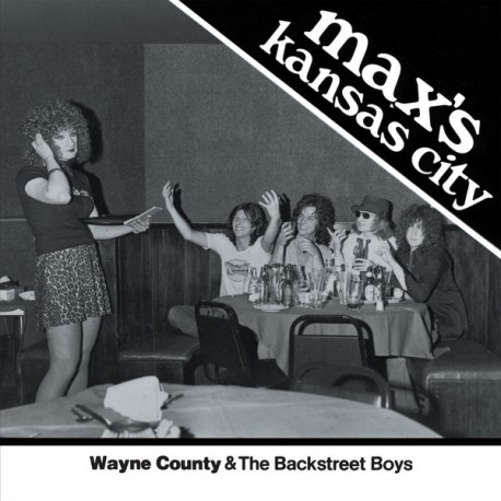 "WAYNE COUNTY & THE BACKSTREET BOYS ""Max's Kansas City"" SG 7"" Color."
