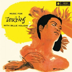 """BILLIE HOLIDAY """"Music For Torching"""" LP 180GR."""