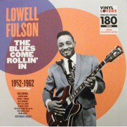 "LOWELL FULSON ""The Blues Come Rollin"" LP"