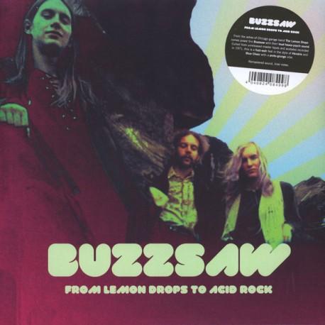 "BUZZSAW ""From Lemon Drops To Acid Rock"" 2LP."