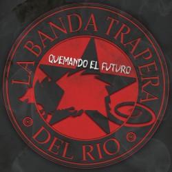 """LA BANDA TRAPERA DEL RIO """"Quemando El Futuro"""" CD."""