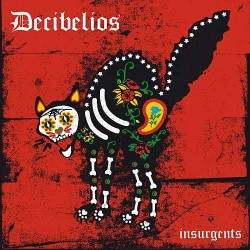 "DECIBELIOS ""Insurgents"" CD."