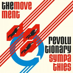 "MOVEMENT ""Revolutionary Sympathies"" LP + Bonus."