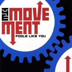 "MOVEMENT ""Fools Like You"" LP 180GR Color."