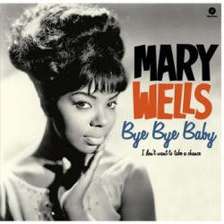 "MARY WELLS ""Bye Bye Baby"" LP"