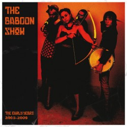 """BABOON SHOW """"The Early Years 2005-2009"""" LP Color."""
