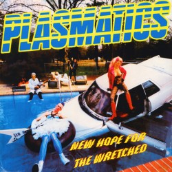 "PLASMATICS ""New Hope For The Wretched"" LP"