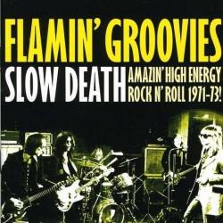 "FLAMIN' GROOVIES ""Slow Death (Amazing R'n'Roll 1971-73)"" LP."