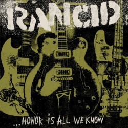 "RANCID ""...Honor Is All We Know"" LP 180GR + CD."