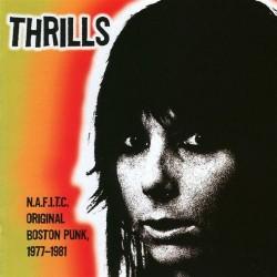 """THRILLS """"N.A.F.I.T.C. Original Boston Punk 1977-81"""" LP."""