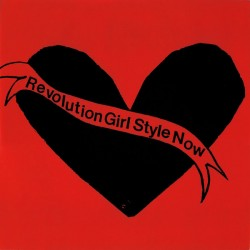 "BIKINI KILL ""Revolution Girl Style Now"" LP."