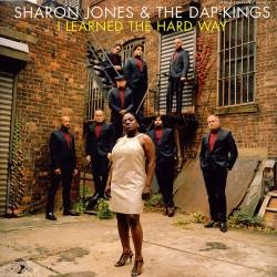 "SHARON JONES & THE DAP-KINGS ""I Learned The Hard Way"" LP."