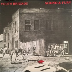 "YOUTH BRIGADE ""Sound & Fury"" LP."