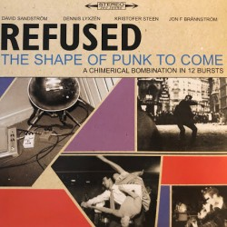 "REFUSED ""The Shape Of Punk To Come"" 2LP."