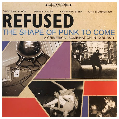 """REFUSED """"The Shape Of Punk To Come"""" 2LP."""