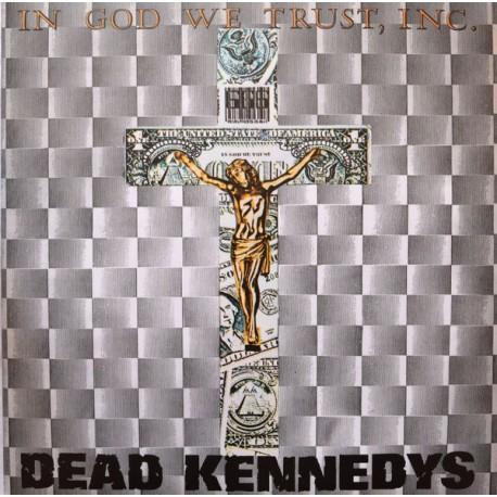 "DEAD KENNEDYS ""In God We Trust, Inc."" LP."
