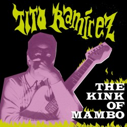"TITO RAMÍREZ ""The Kink Of Mambo"" LP."