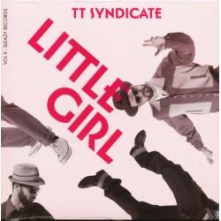 """TT SYNDICATE """"Little Girl"""" SG 7""""."""