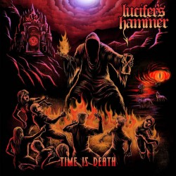 "LUCIFER'S HAMMER ""Time Is Death"" LP Color Blue."