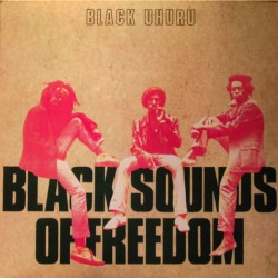 "BLACK UHURU ""Black Sounds Of Freedom"" LP."