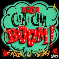 "ESTHER & LOS TWANGS ""Boom Cha Cha Boom!"" LP."