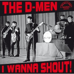 "D-MEN ""I Wanna Shout!"" LP."