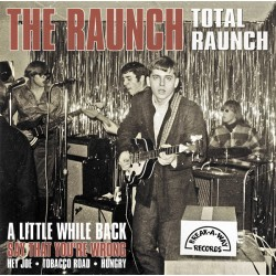 "RAUNCH ""Total Raunch"" LP."